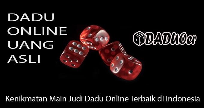 Kenikmatan Main Judi Dadu Online Terbaik di Indonesia